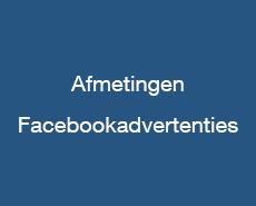 Afmetingen - facebookadvertenties