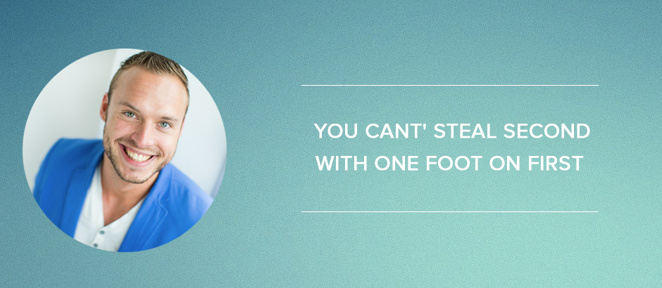 Online-marketingplan: You cant' steal second with one foot on first